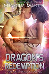 Dragon's Redemption: A SciFi Alien Romance (Red Planet Dragons of Tajss Book 17) Kindle Edition