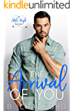 The Arrival of You (Mile High Book 2)