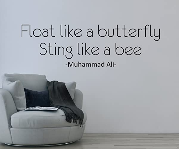 Amazoncom Float Like A Butterfly Sting Like A Bee Quote Wall