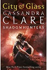 The Mortal Instruments 3: City of Glass Kindle Edition