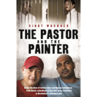 The Pastor and the Painter: Inside the lives of Andrew Chan and Myuran Sukumaran – from Aussie schoolboys to Bali 9 drug traffickers to Kerobokan's redeemed men