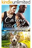 Caring for Riggs (Love Off Leash)