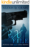 The Ex File (Behind the Blue Line Series Book 1)