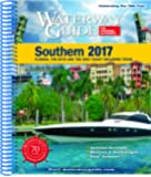 Waterway Guide Southern 2017: Florida, the Keys and the Gulf Coast Including Texas
