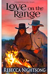 Love on the Range: A Christian Western Romance (Looking Glass Lake Series Book 0) Kindle Edition