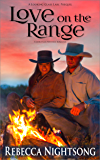 Love on the Range: A Christian Western Romance (Looking Glass Lake Series Book 0)