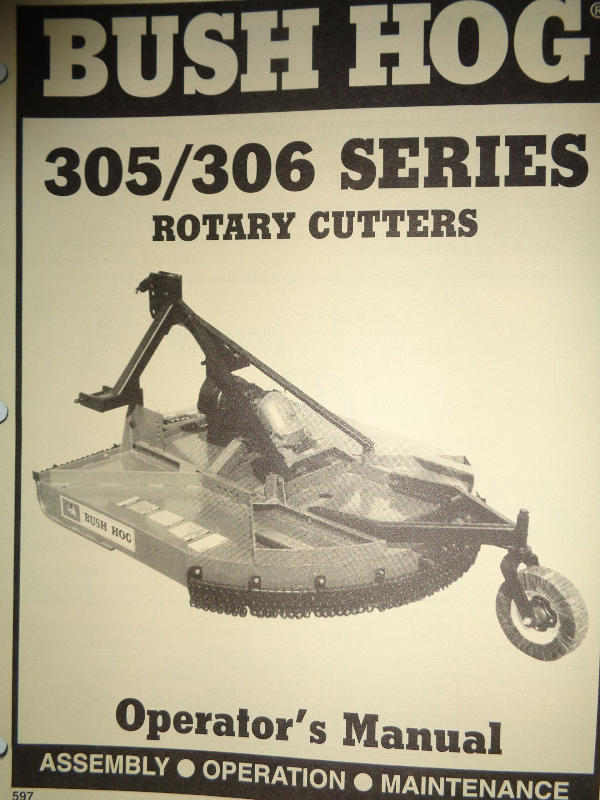 Bush Hog Model 305 306 Rotary Cutter Mower Operators Manual