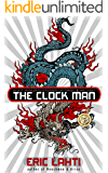 The Clock Man: and Other Stories