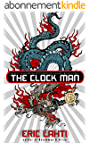 The Clock Man: and Other Stories (English Edition)