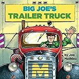 Big Joe's Trailer Truck (Pictureback(R))