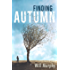 Finding Autumn: Philosophical Fiction