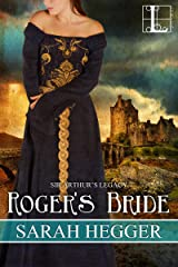Roger's Bride (Sir Arthur's Legacy Book 4)