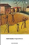 Il taglio del bosco: Racconti lunghi e romanzi brevi (Oscar scrittori moderni Vol. 2021)