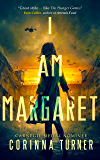 I Am Margaret: A Dystopian Novel about Faith, Freedom, and Martyrdom