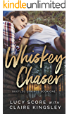 Whiskey Chaser (Bootleg Springs Book 1)