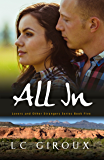 All In (Contemporary Cowboy Romance) (Lovers and Other Strangers Book 5)