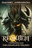 Requiem: The Dragon War (The Complete Trilogy)