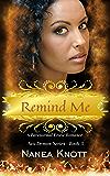 Remind Me (Sex Demon Series Book 3)