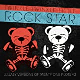Lullaby Versions of Twenty One Pilots V2