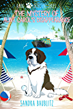 The Mystery of Aunt Carol's Disappearance (A Dog Detective Series Book 2)
