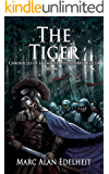The Tiger (Chronicles of An Imperial Legionary Officer Book 2)