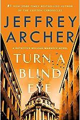 Turn a Blind Eye: A Detective William Warwick Novel (William Warwick Novels Book 3) Kindle Edition