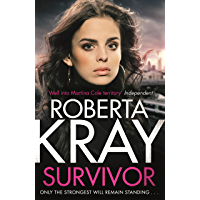 Survivor: A gangland crime thriller of murder, danger and unbreakable bonds (Lolly Bruce)
