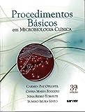 Procedimentos Básicos Em Microbiologia Clinica