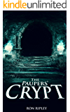The Paupers' Crypt: Supernatural Horror with Scary Ghosts & Haunted Houses (Moving In Series Book 5)
