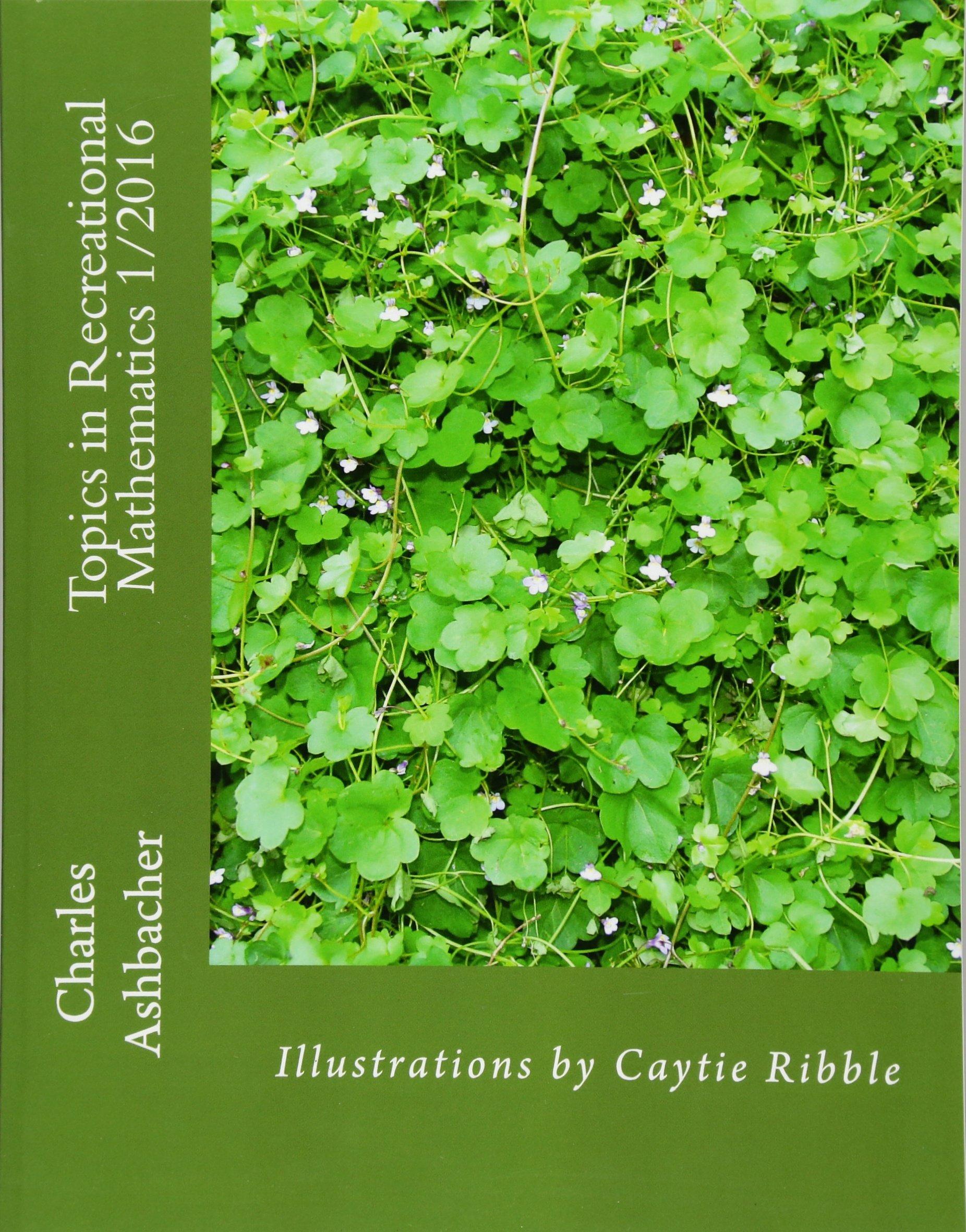 Topics in Recreational Mathematics 1/2016 (Volume 6) ebook