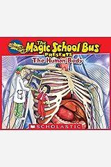 Magic School Bus Presents: The Human Body Kindle Edition