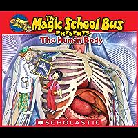 Magic School Bus Presents: The Human Body