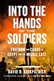 Into the Hands of the Soldiers: Freedom and Chaos