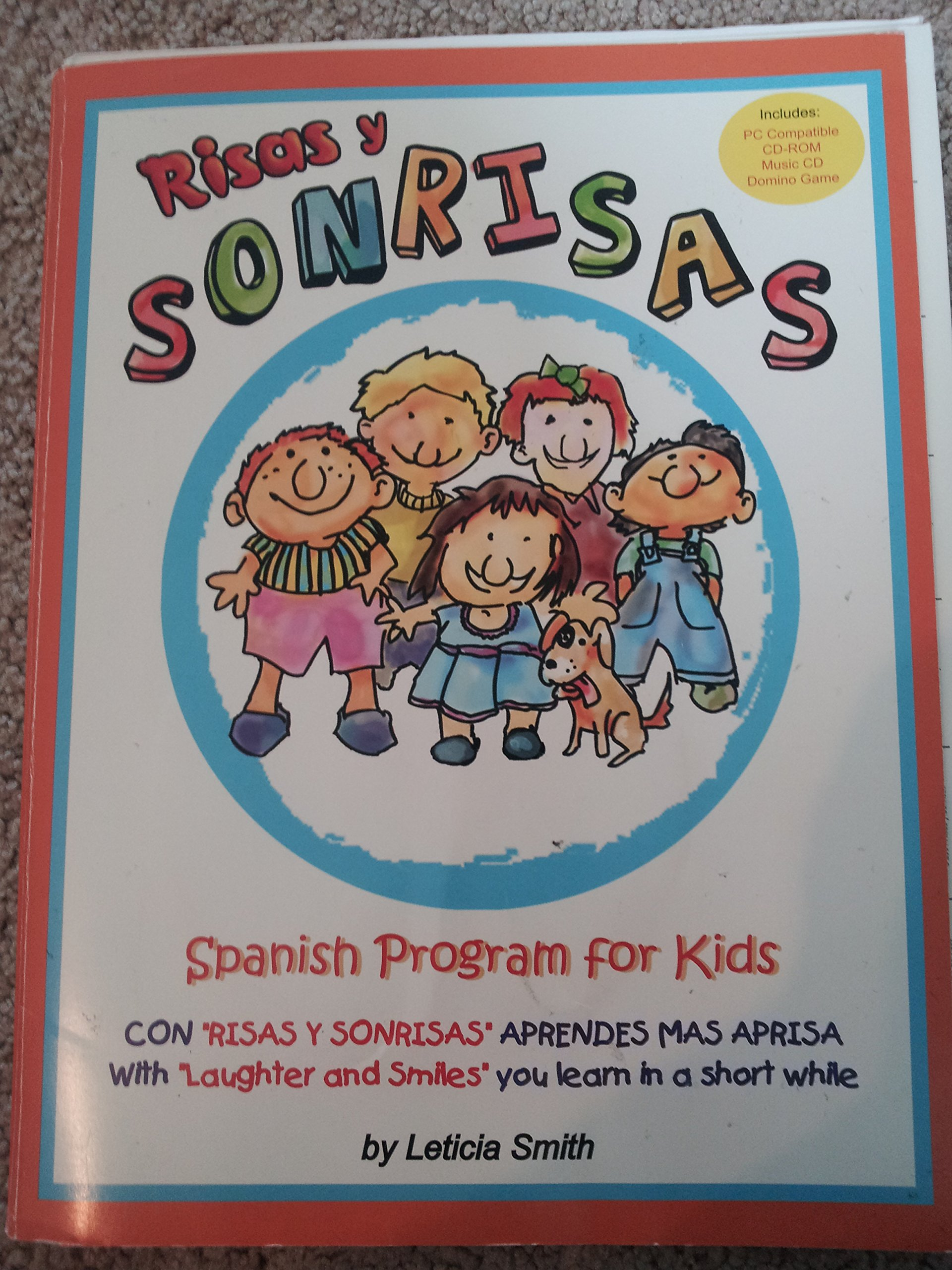 Risas y Sonrisas-Spanish Program for Kids w/cd-rom and Music CD: Leticia Smith: 9780976014713: Amazon.com: Books