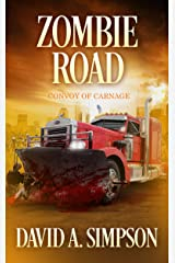 Zombie Road: Convoy of Carnage Kindle Edition