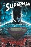 Superman Action Comics Tome 1