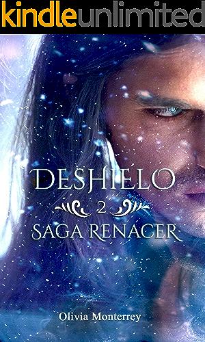 Deshielo: Saga Renacer 2