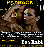 Payback - A free crime mystery suspense and psychological thriller: A free book crime thriller, mystery suspense and psychological thriller (The Girl on Fire Series 1)