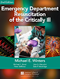 Emergency Department Resuscitation of the Critically Ill, 2nd Edition: A Crash Course in Critical Care