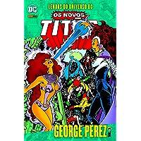 Lendas Do Universo Dc: Os Novos Titãs Vol. 05