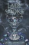 Lady Smoke: Ash Princess Book 2