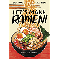 Let's Make Ramen!: A Comic Book Cookbook (English Edition)
