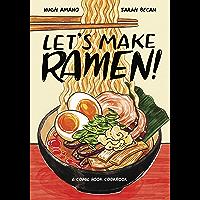 Let's Make Ramen!: A Comic Book Cookbook book cover