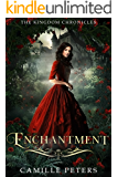 Enchantment (The Kingdom Chronicles Book 5)