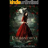 Enchantment (The Kingdom Chronicles Book 5)