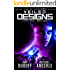 Veiled Designs: Age of Expansion - A Kurtherian Gambit Series (Uprise Saga Book 3)