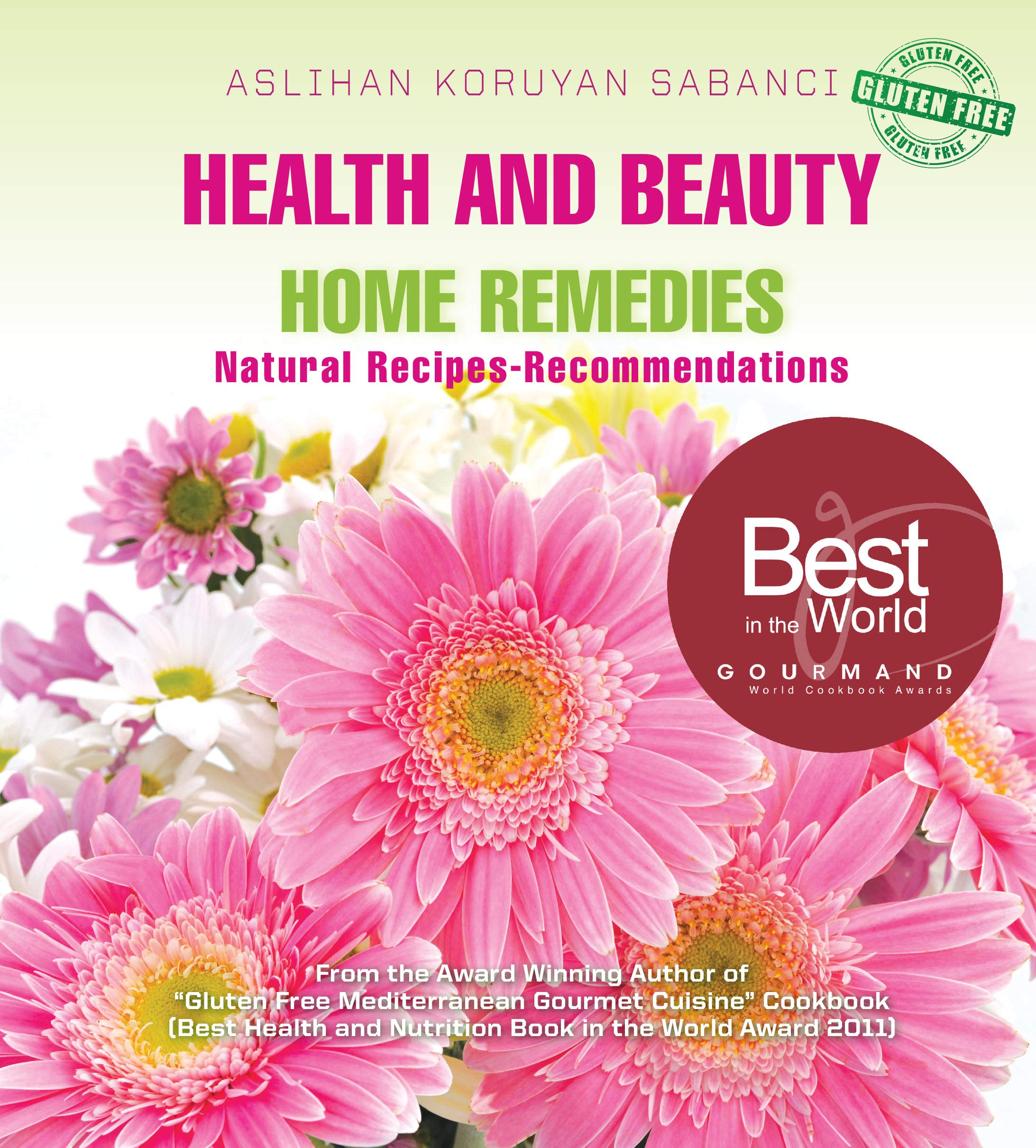 Health and Beauty Home Remedies Natural Recipes ebook