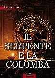 Il Serpente e la Colomba