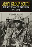 Army Group South: The Wehrmacht in Russia 1941-1945 (Schiffer Military History) (Schiffer Book for Collectors)