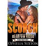 Scorch (Bearpaw Ridge Firefighters Book 11)